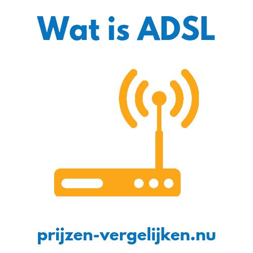Wat is ADSL